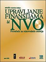 017 Upravljanje finansijama u NVO - Prirucnik za rukovodece osoblje